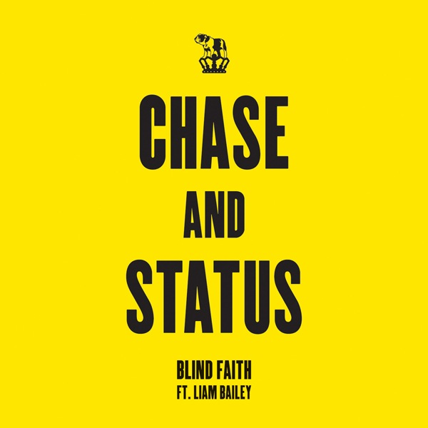Blind Faith (Loadstar Remix) Chase & Status