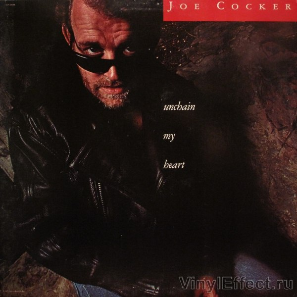 Unchain My Heart Joe Cocker