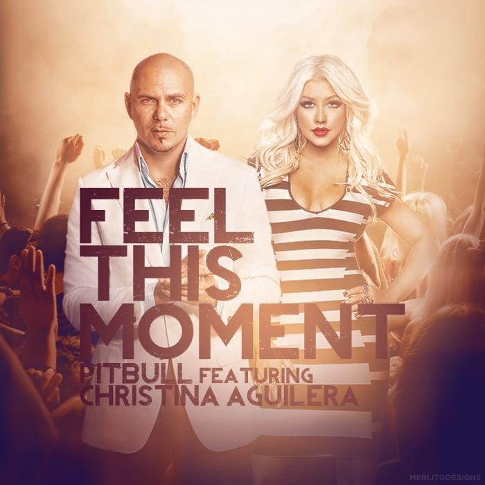 Feel This Moment Pitbull ft. Christina Aguilera