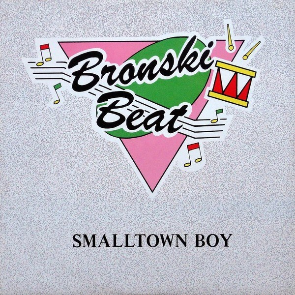 Smalltown Boy (1984) Bronski Beat