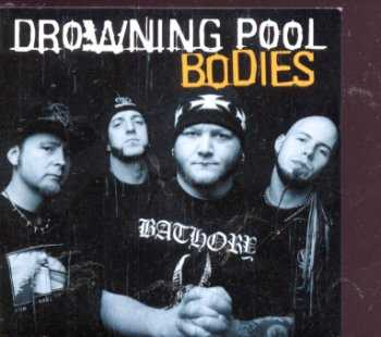 Bodies Drowning Pool