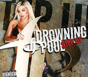 Step Up Drowning Pool
