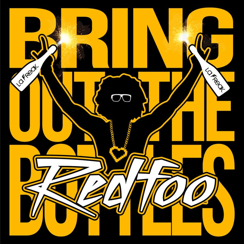 Bring Out the Bottles Redfoo
