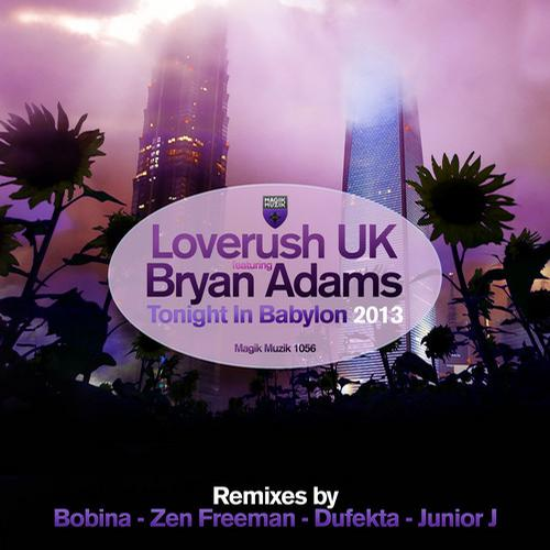 Tonight In Babylon (feat. Loverush UK) Bryan Adams