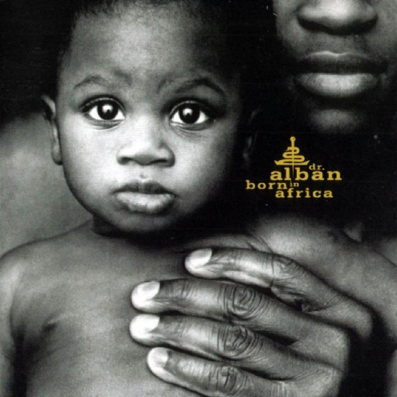 Born In Africa Dr. Alban
