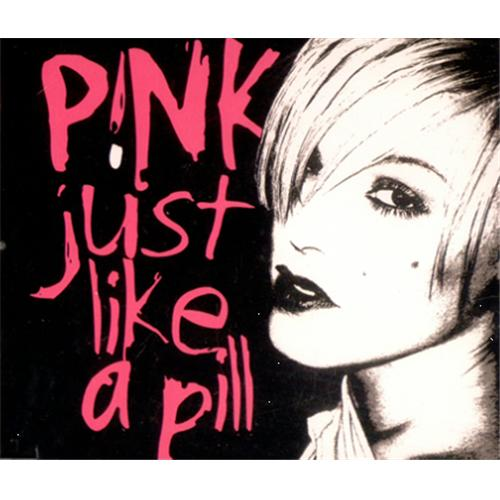 Just Like A Pill Pink