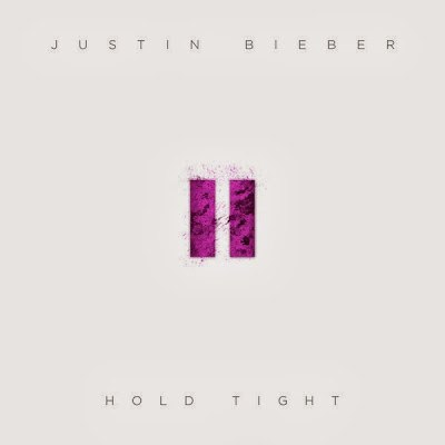Hold Tight Justin Bieber