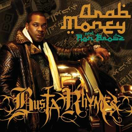 Arab Money Busta Rhymes