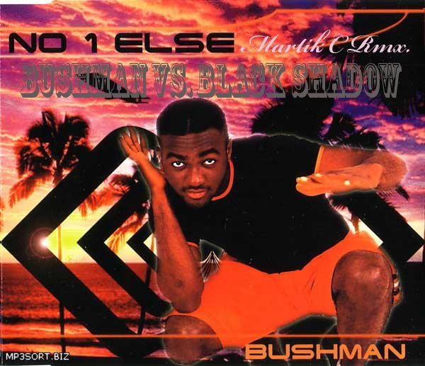 No One Else Bushman