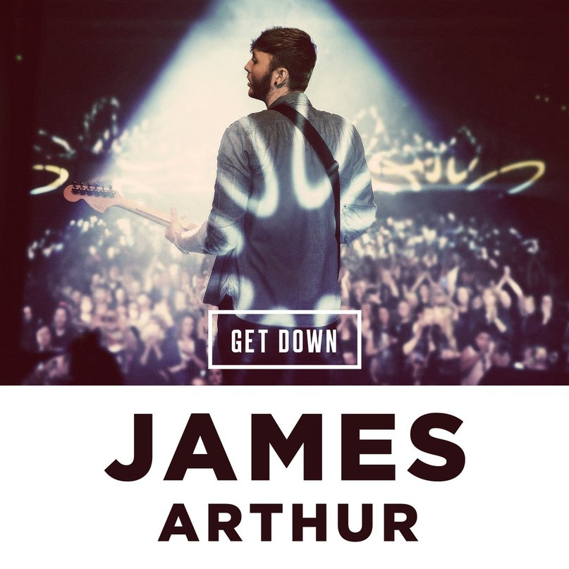 Get Down James Arthur