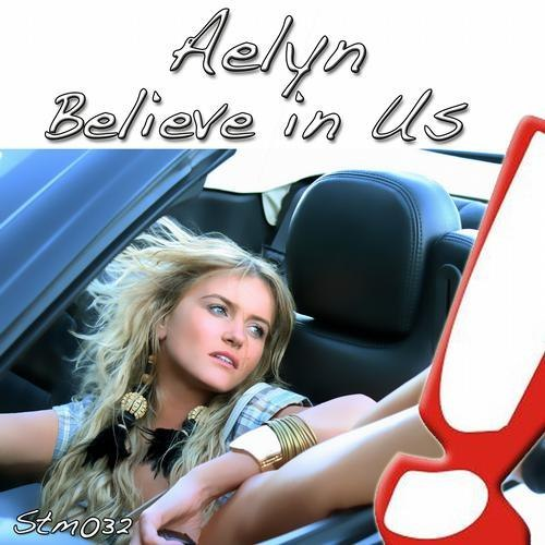 Believe In Us Aelyn