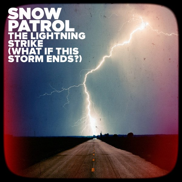 The Lightning Strike Snow Patrol