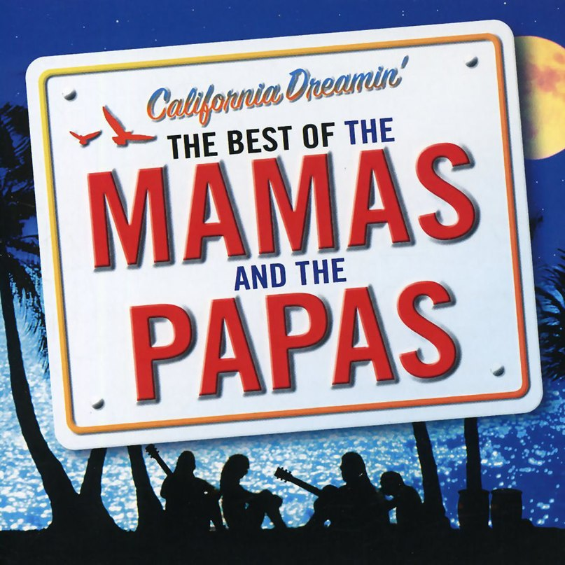 California Dreamin' The Mamas And The Papas