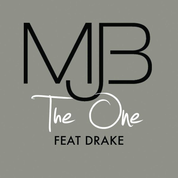 The One Mary J. Blige feat. Drake