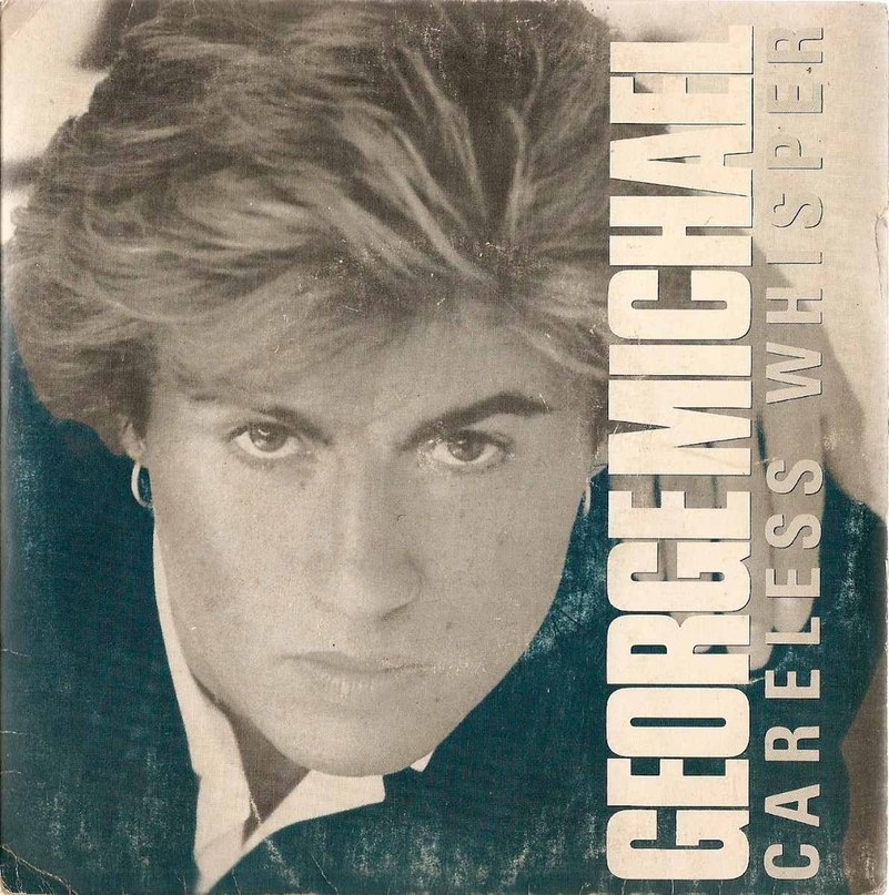 Careless Whisper George Michael
