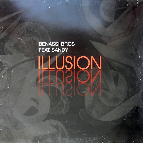 Illusion Benassi Bros feat Sandy -