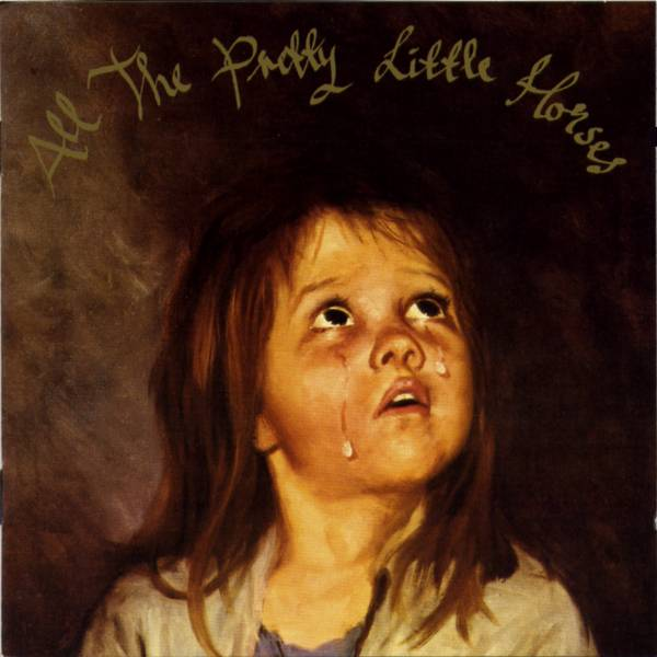 All The Pretty Little Horses Current 93