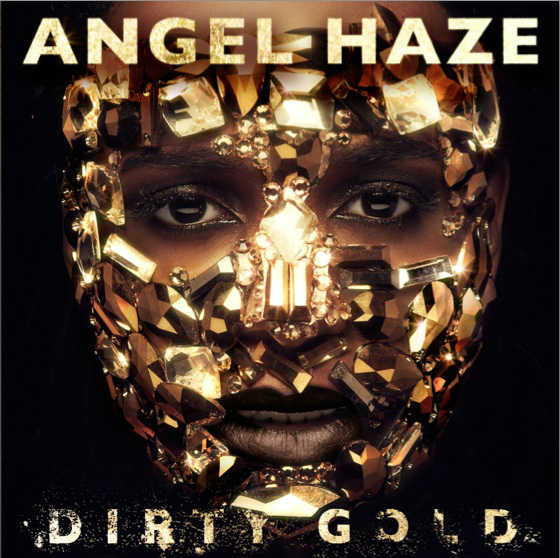 Dirty Gold Angel Haze
