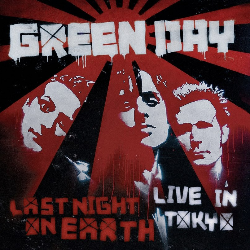 Last Night On Earth Green Day