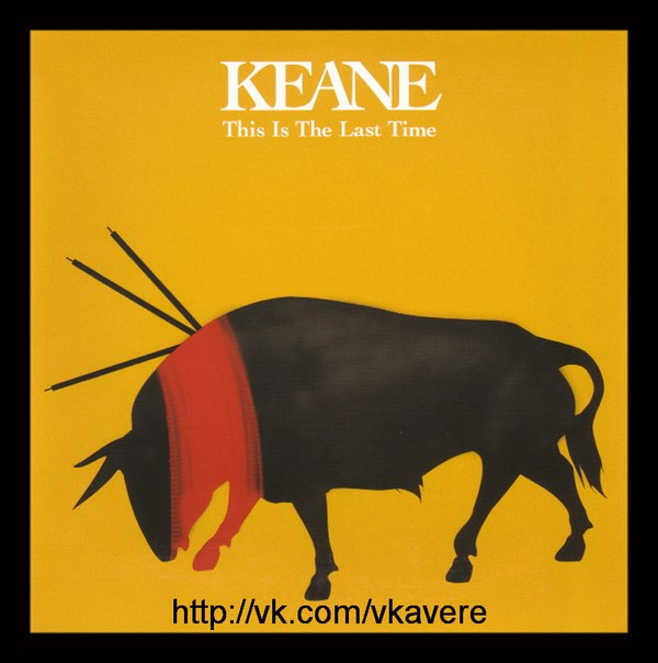 This Is the Last Time Keane
