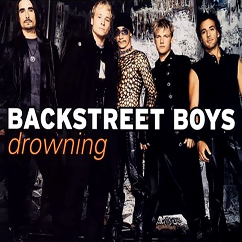 Drowning Backstreet Boys