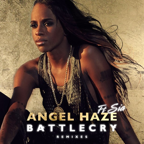 Battle Cry (feat. Sia) Angel Haze
