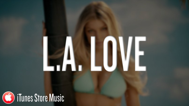 L.A. Love (La La) (ft. YG) Fergie