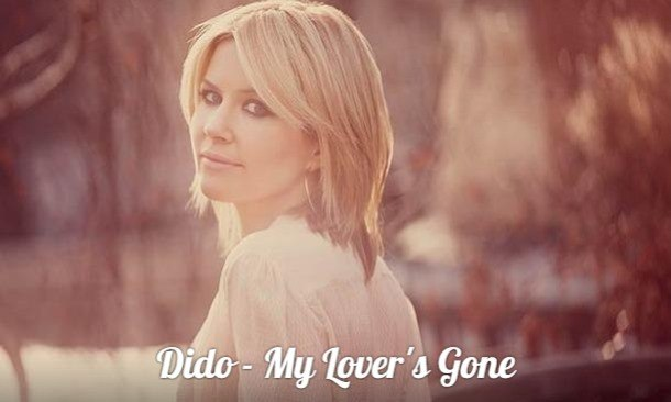 My Lover's Gone Dido