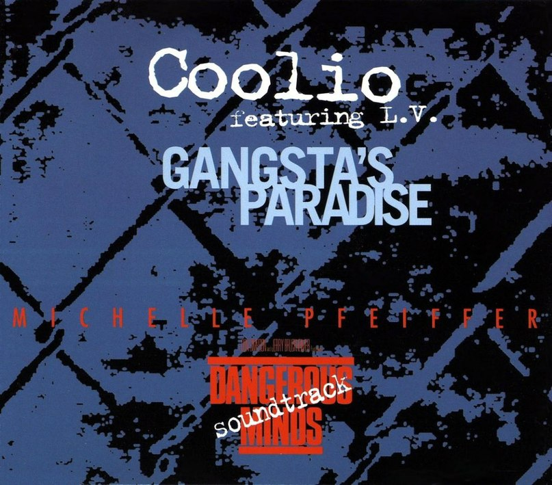 Gangsta's Paradise Coolio feat. L. V.