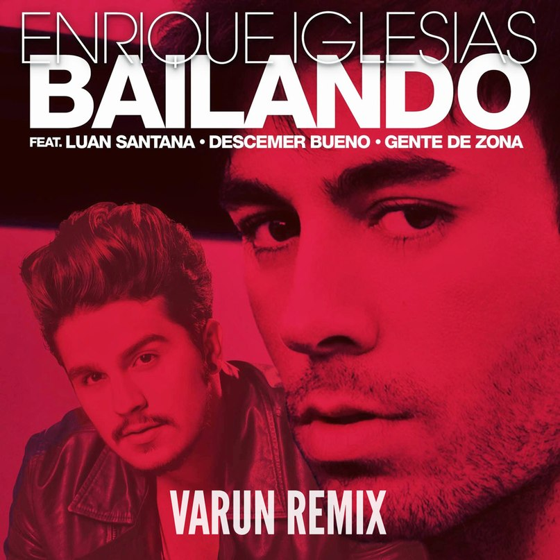Bailando Enrique Iglesias feat. Sean Paul