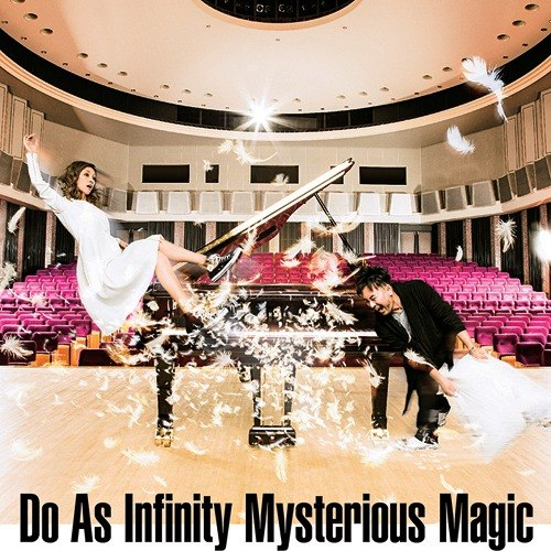 Mysterious Magic Do As Infinity