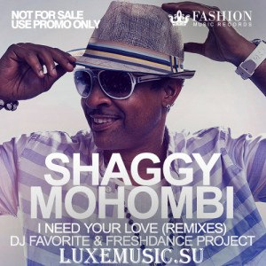 I Need Your Love (Habibi) Shaggy feat. Mohombi, Faydee & Costi