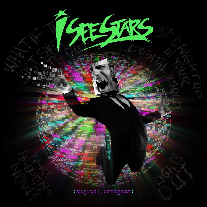 Digital Renegade I See Stars