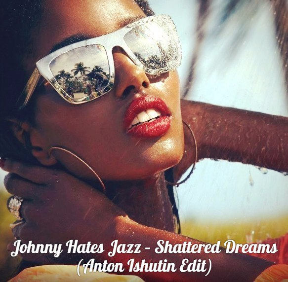 Shattered Dreams Johnny Hates Jazz
