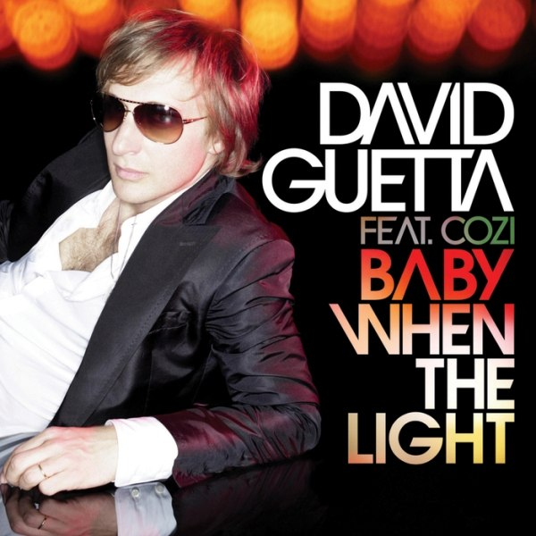 Baby when the light David Guetta