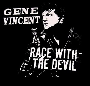 Race With The Devil Gene Vincent