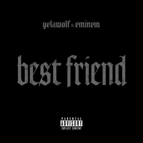 Best Friend Eminem feat. Yelawolf