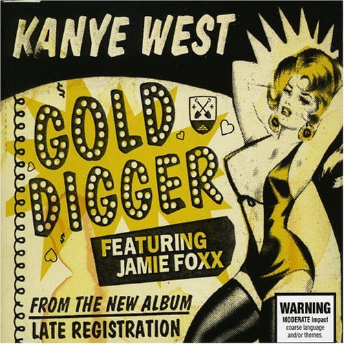 Gold Digger Kanye West feat. Jamie Foxx