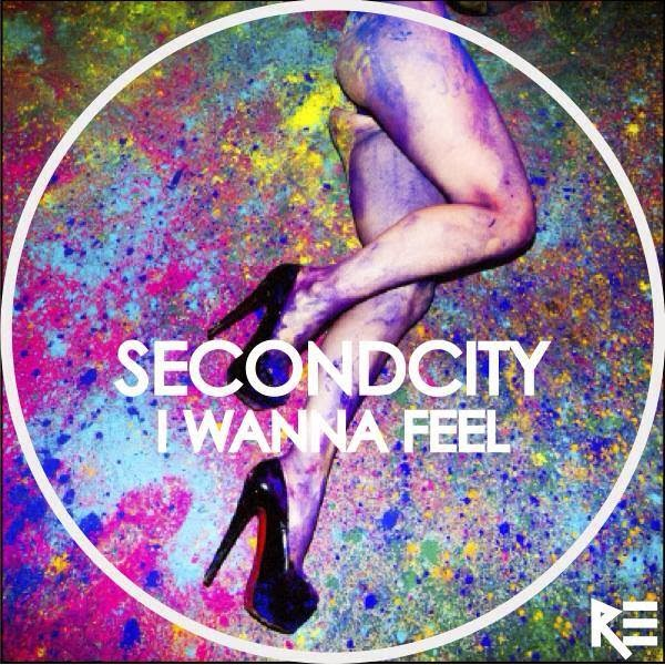 I Wanna Feel (Radio Edit) SecondCity
