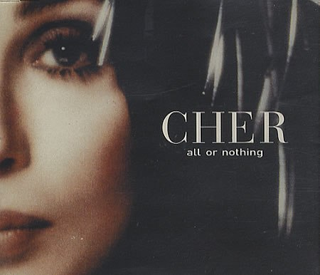 All Or Nothing Cher