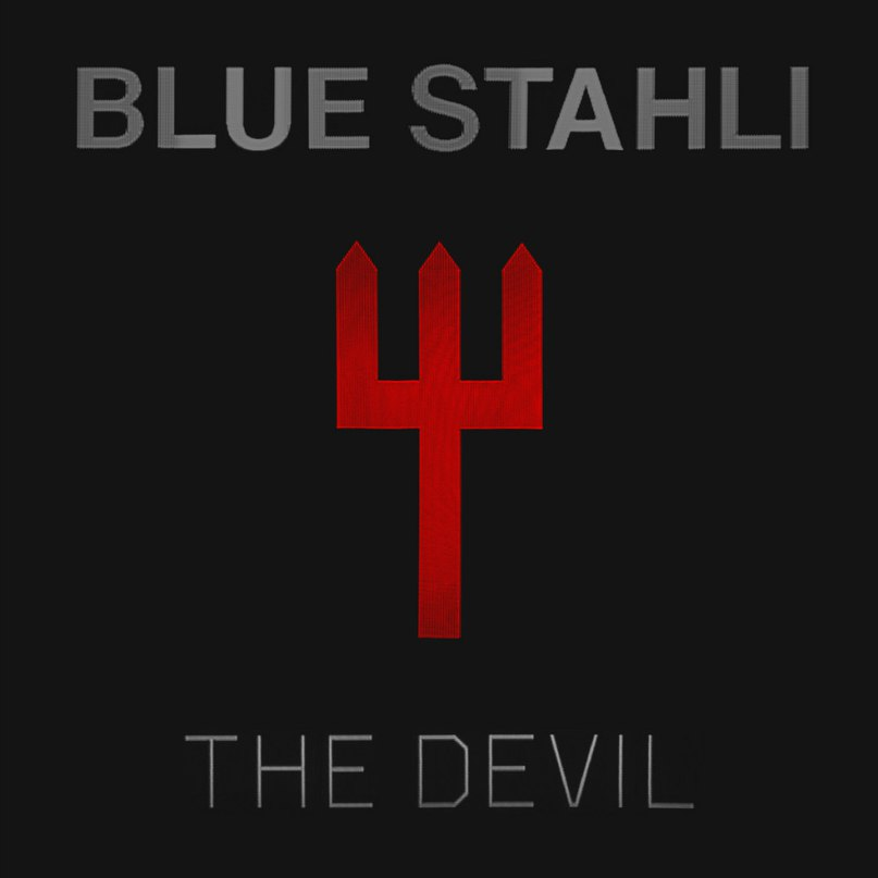Give Me Everything You've Got Blue Stahli
